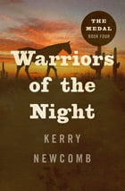 Warriors of the Night by Kerry Newcomb