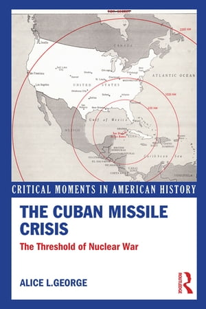 The Cuban Missile Crisis The Threshold of Nuclear War