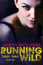 Running Wild by Kristen Middleton
