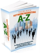 The Big Book Of Network Marketing A-Z by Anonymous