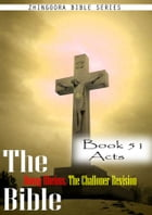 The Bible Douay-Rheims, the Challoner Revision,Book 51 Acts by Zhingoora Bible Series