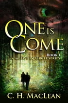 One is Come by C. H. MacLean