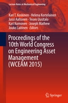 Proceedings of the 10th World Congress on Engineering Asset Management (WCEAM 2015)