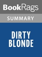 Dirty Blonde by Claudia Shear l Summary & Study Guide by BookRags