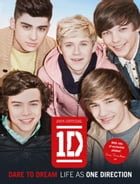 Dare to Dream: Life as One Direction (100% official) by One Direction