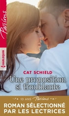 Une proposition si troublante by Cat Schield