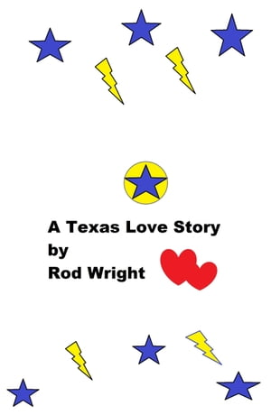 A Texas Frontier Love Story