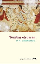 Tumbas etruscas by D.H. Lawrence
