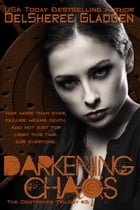 Darkening Chaos by DelSheree Gladden