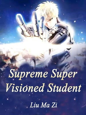 Supreme Super Visioned Student: Volume 5 by Liu MaZi