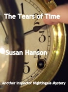 The Tears of Time by Susan Hanson