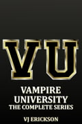 Vampire University: The Complete Series 10561e11-f68f-445c-a944-48756310cce6