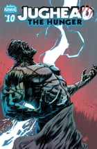 Jughead: The Hunger #10 by Frank Tieri