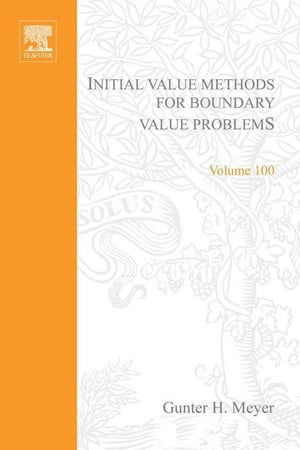 Initial Value Methods for Boundary Value Problems: Theory and Application of Invariant Imbedding