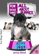All About Chinese Crested Puppies