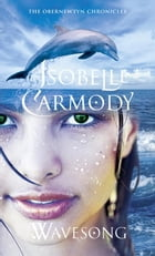 Wavesong: The Obernewtyn Chronicles 5 by Isobelle Carmody