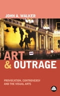 Art & Outrage