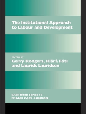 The Institutional Approach to Labour and Development