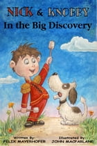 Nick and Knobby in The Big Discovery by Felix Mayerhofer