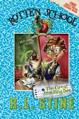 Book Rotten School #2: The Great Smelling Bee by R.L. Stine