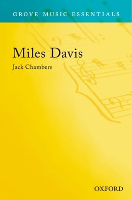 Book Miles Davis: Grove Music Essentials by Jack Chambers
