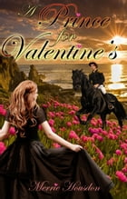 A Prince for Valentine's by Merrie Housdon