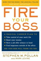 Fire Your Boss by Mark Levine
