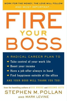 Book Fire Your Boss by Stephen M. Pollan