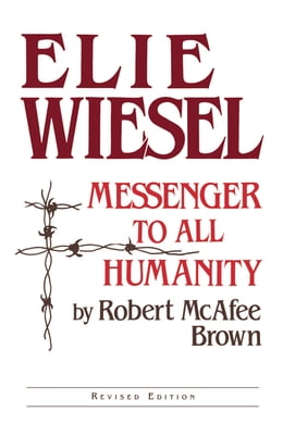 Book Elie Wiesel by Robert McAfee Brown