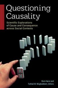 Questioning Causality: Scientific Explorations of Cause and Consequence Across Social Contexts…