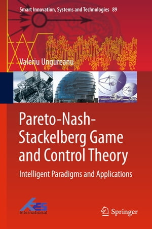 Pareto-Nash-Stackelberg Game and Control Theory: Intelligent Paradigms and Applications