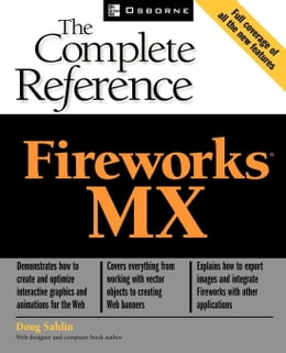 Book Fireworks(R) MX: The Complete Reference by Sahlin, Doug