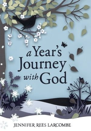 A Year's Journey With God