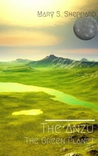 The Anzu: The Green Planet