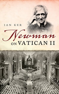 Newman on Vatican II