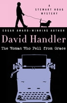 The Woman Who Fell from Grace by David Handler