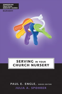 Book Serving in Your Church Nursery by Paul E. Engle