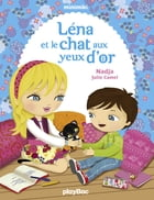 Léna et le chat aux yeux d'or: Minimiki Fiction tome 4 by Nadja