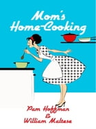 Mom's Home-Cooking