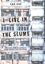 I Live in the Slums Cover Image