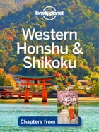 Lonely Planet Western Honshu & Shikoku by Lonely Planet