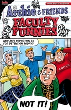 Archie & Friends: Faculty Funnies