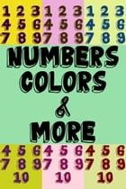 Numbers, Colors, & More! by David Salome