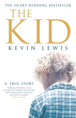 Book The Kid: A True Story by Kevin Lewis