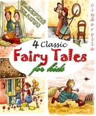 4 Classic Fairy Tales for Kids by The Brothers Grimm