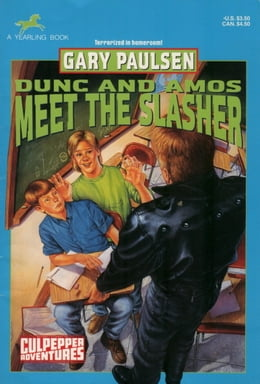 Book DUNC AND AMOS MEET THE SLASHER by Gary Paulsen