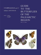 Guide to the Butterflies of the Palearctic Region – Nymphalidae part III – Subfamily Apaturinae