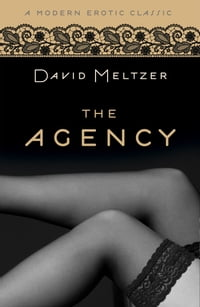 The Agency Trilogy (Modern Erotic Classics)