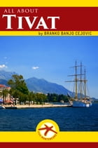 All about TIVAT: City Tourist Guide