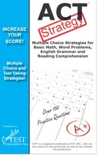 ACT Test Strategy: Winning multiple choice strategy for the ACT Exam by Complete Test Preparation Inc.